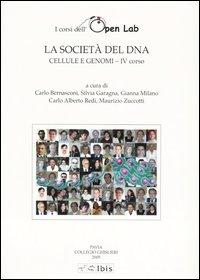 La società del DNA. Cellule e genomi-IV corso