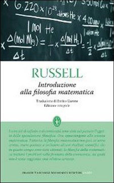 Introduzione alla filosofia matematica. [Edizione Integrale]