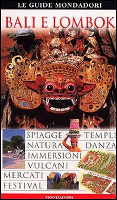 Bali e Lombok. Ediz. illustrata