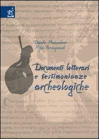 Documenti letterari e testimonianze archeologiche