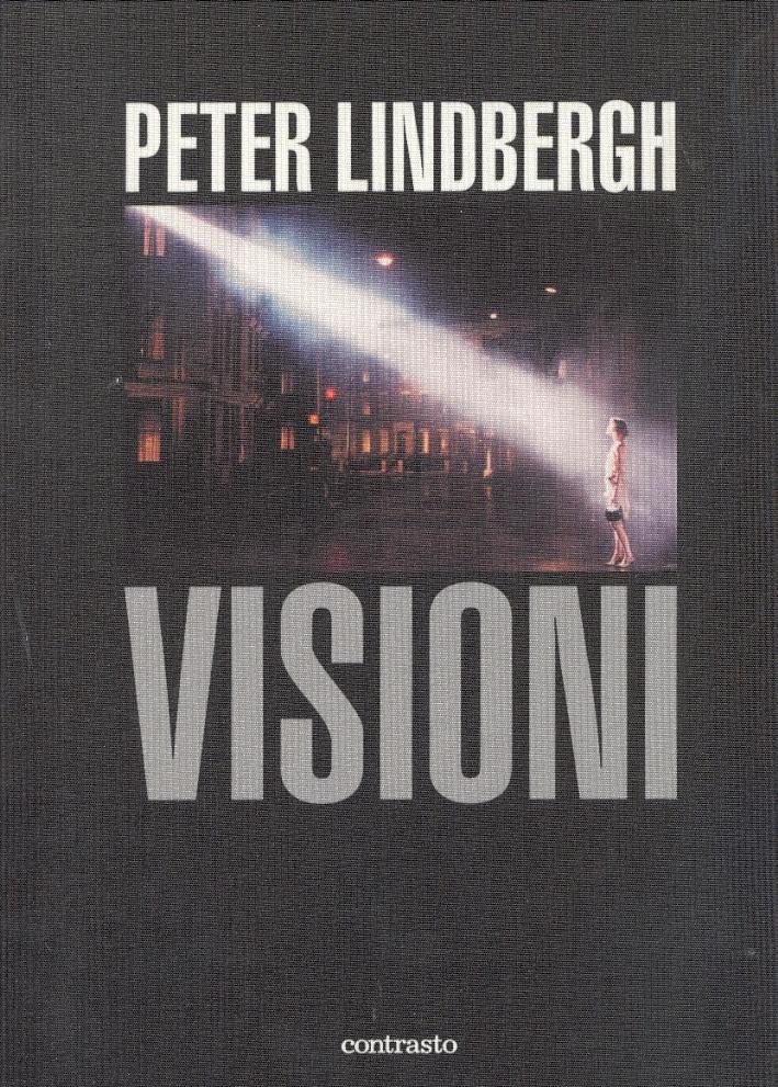 Peter Lindbergh. Visioni
