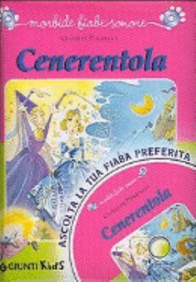 Cenerentola. Con CD Audio