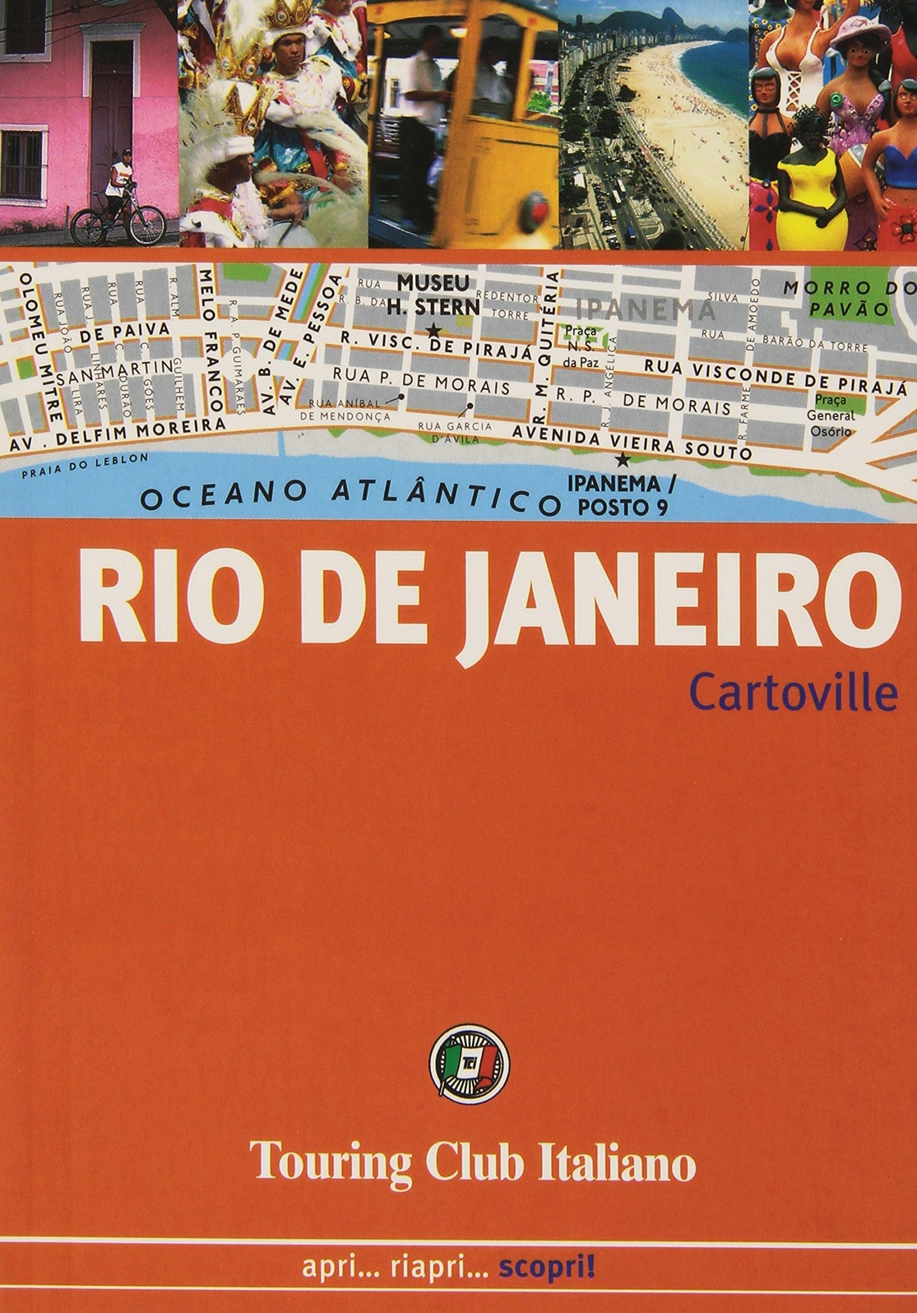 Rio de Janeiro. Apri... Riapri... Scopri!