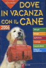 Dove in vacanza con il cane 2006