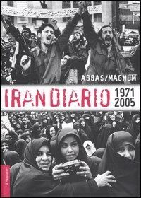 Irandiario 1971-2005. Ediz. illustrata