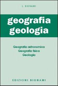 L'esame di geografia e di geologia. Per il Liceo classico, scientifico e gli Ist. Magistrali