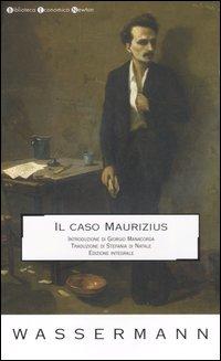 Il caso Maurizius. [Edizione Integrale]