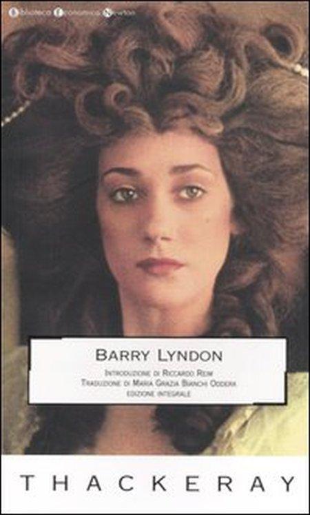 Barry Lyndon. [Edizione Integrale]