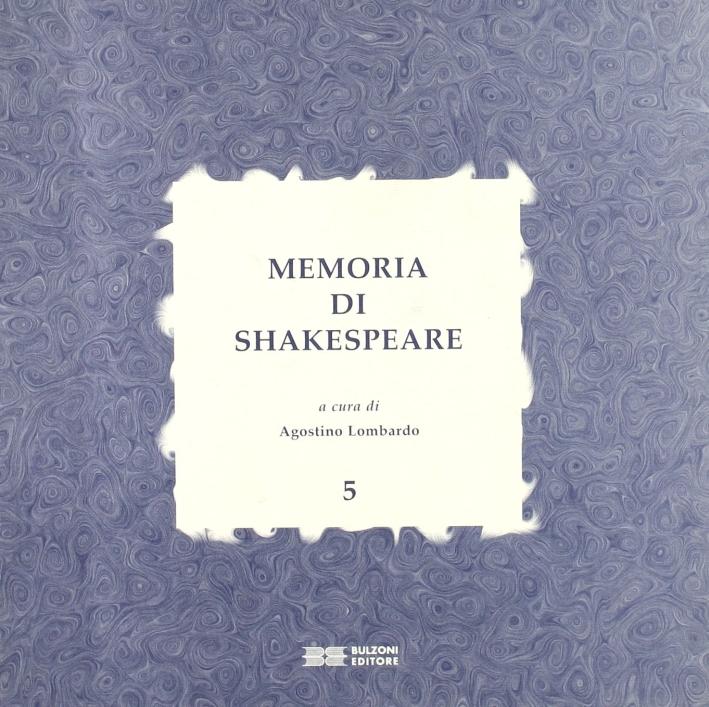 Memoria di Shakespeare. Vol. 5