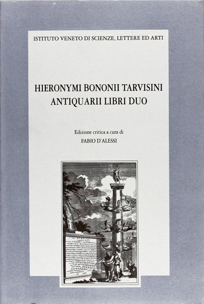 Antiquarii libri duo. [Edizione Critica]