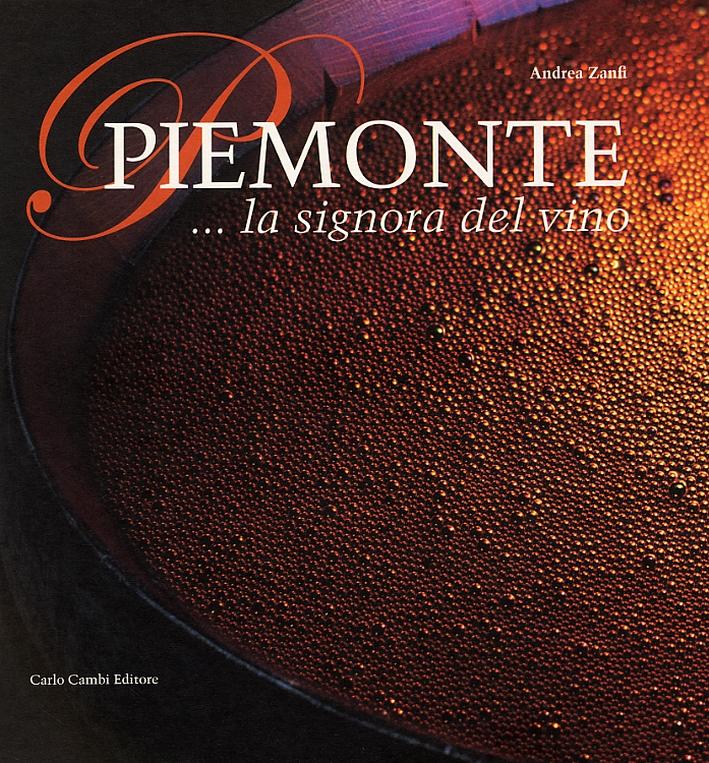 Piemonte... la signora del vino. [English Ed.]