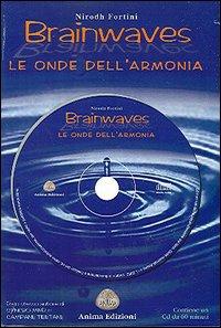 Brainwaves. Le onde dell'armonia. Con CD Audio