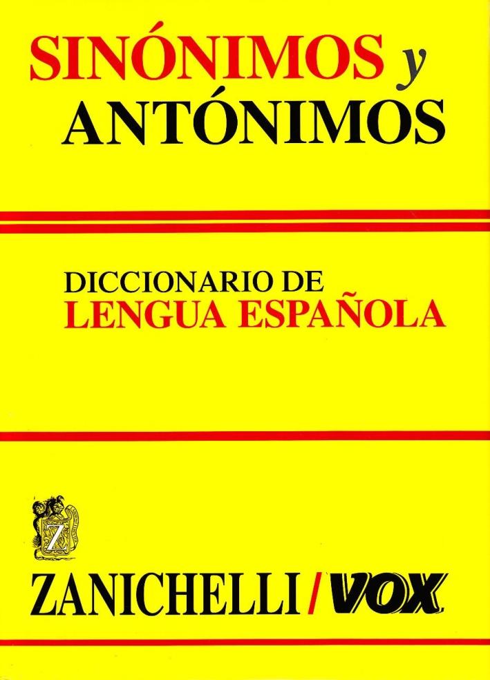 Sinónimos y antónimos. Diccionario de lengua española