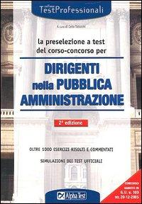 La preselezione a test del corso-concorso per dirigenti nella pubblica amministrazione
