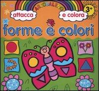 Forme e colori. Arcolbaleno attacca e colora