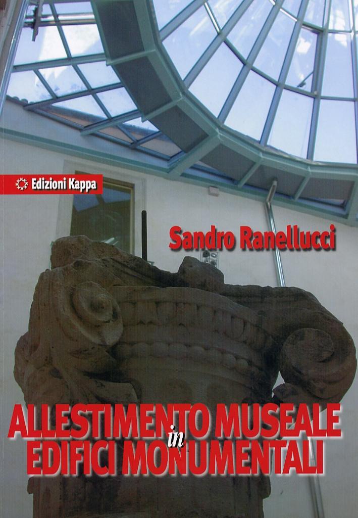 Allestimento Museale in Edifici Monumentali