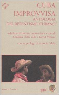 Cuba Improvvisa. Antologia del Repentismo Cubano