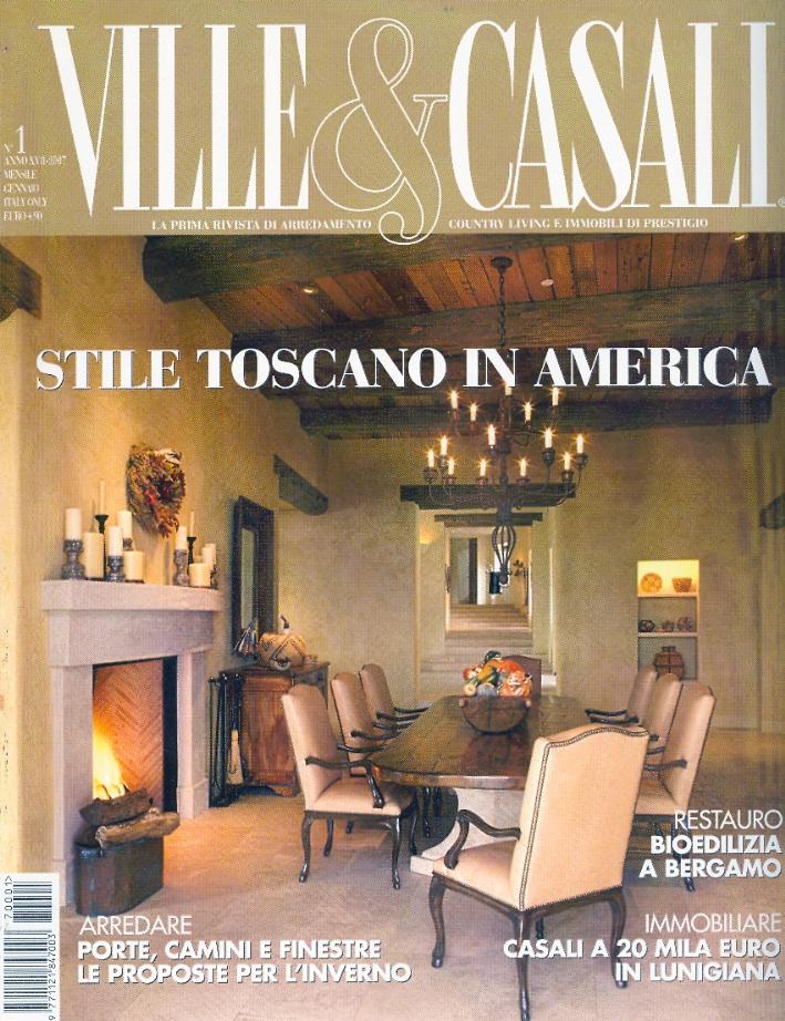 Ville & Casali. Stile Toscano in America. N. 1/2007.