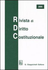 Rivista di diritto costituzionale (2005).