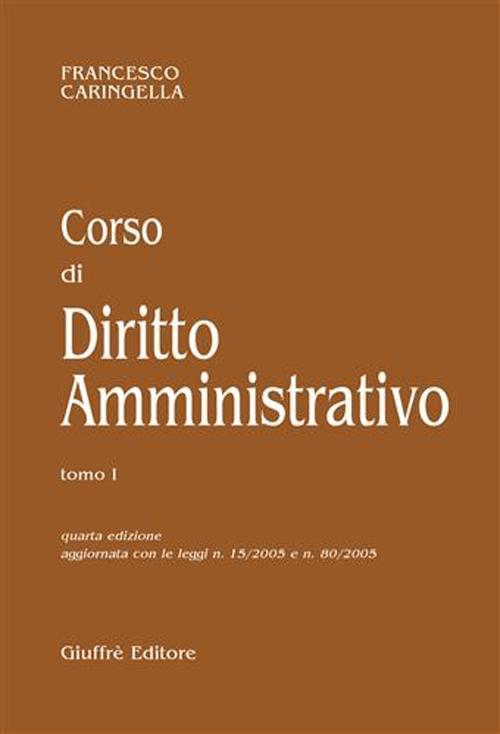 Corso di diritto amministrativo.