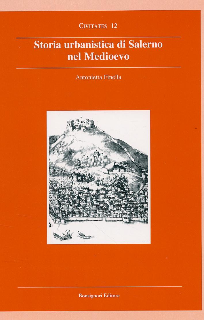 Storia urbanistica di Salerno nel Medioevo.
