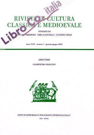 Rivista di cultura classica e medievale. XLVII, 2005, 2.