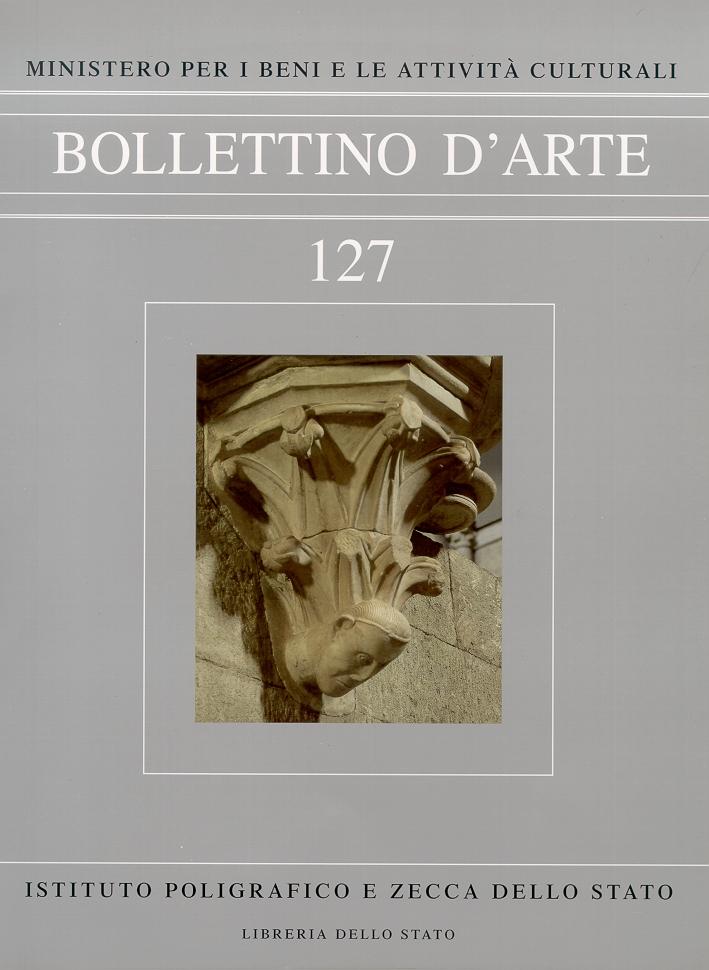 Bollettino d'arte. 127/2004