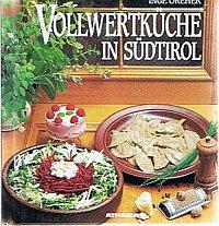 Vollwertküche in Südtirol