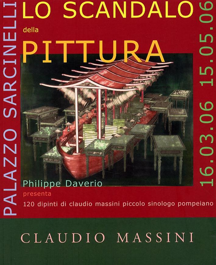 Claudio Massini. Lo scandalo della pittura. [Edizione Brossura]