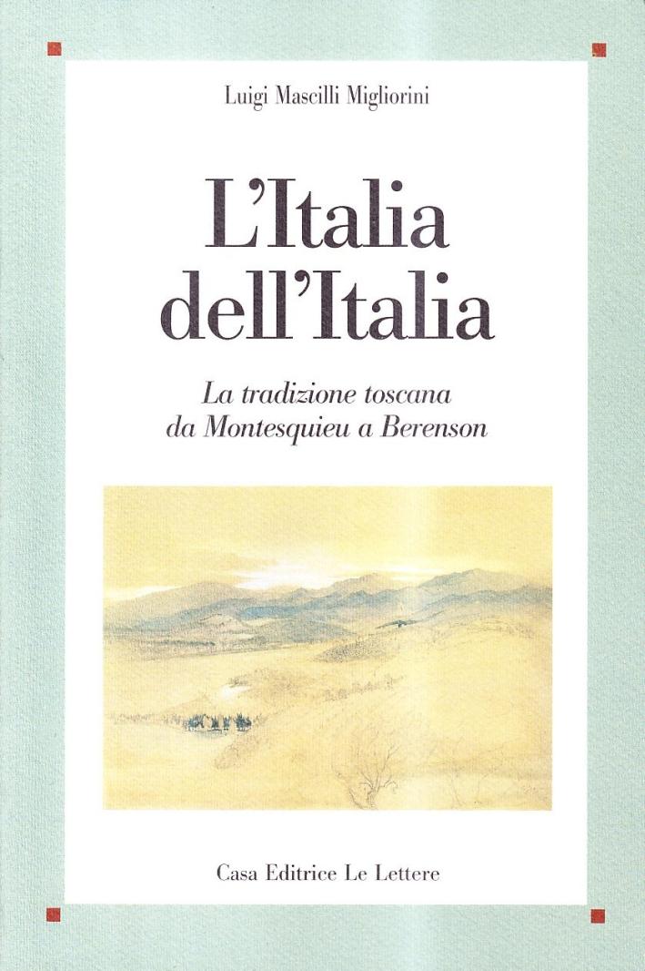 L'Italia dell'Italia. La tradizione toscana da Montesquieu a Berenson