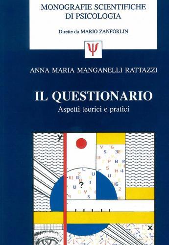 Il questionario: aspetti teorici e pratici