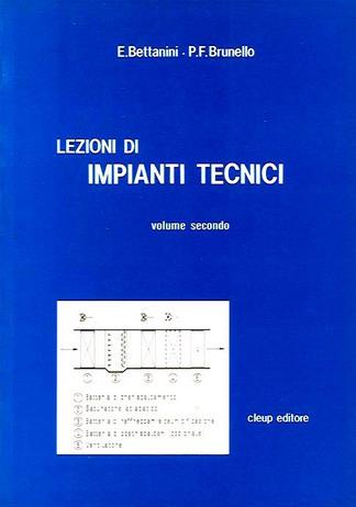 Lezioni di impianti tecnici. Vol. 2