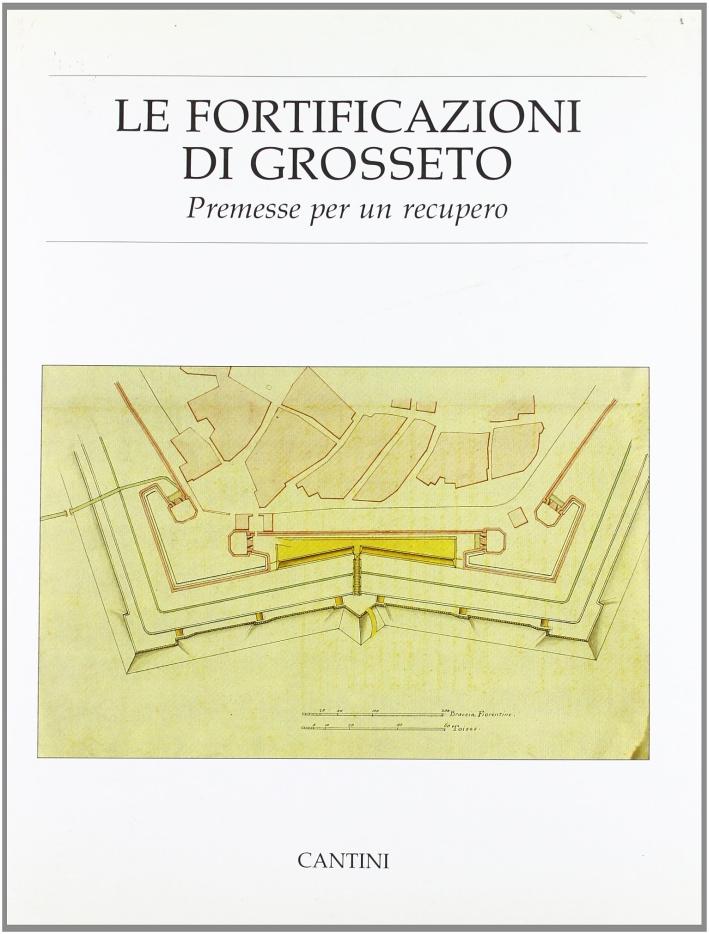 Le fortificazioni di Grosseto