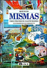 Mismàs. Parole straniere nel dialetto triestino