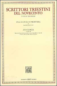 Scrittori Triestini del Novecento. Vol. 2