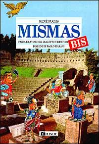 Mismas bis. Parole latine nel dialetto triestino