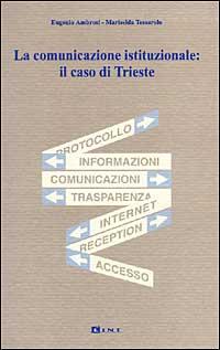 La comunicazione istituzionale: il caso di Trieste