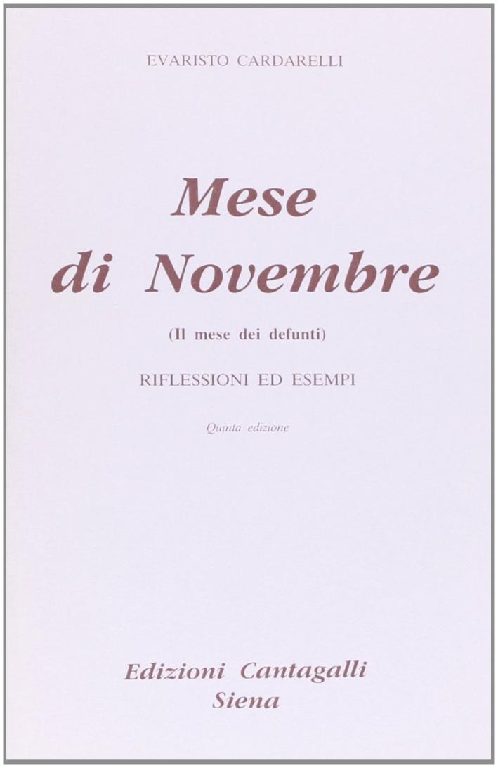Il mese di novembre, il mese dei morti. Riflessioni ed esempi