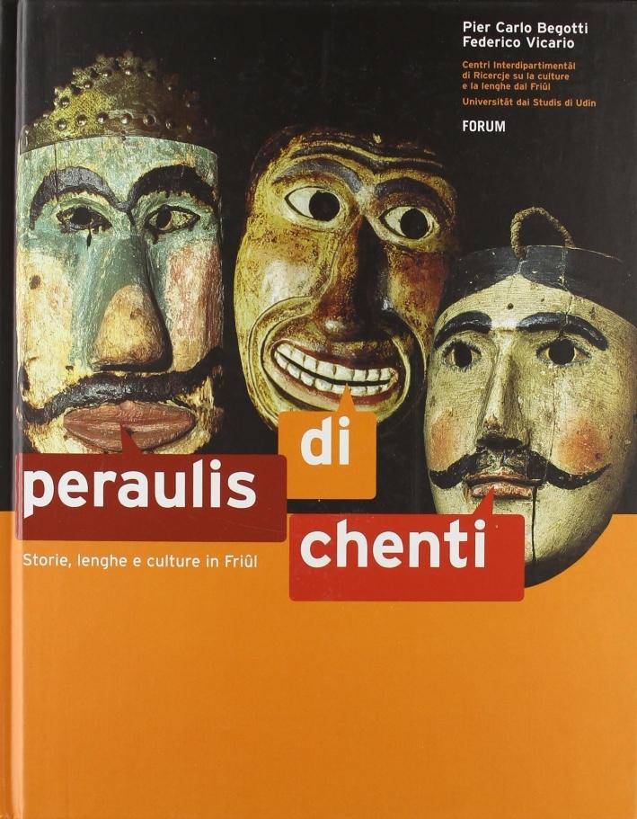 Peraulis di chenti. Storie, lenghe e culture in Friul