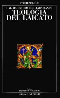 Teologia del laicato. Dal magistero contemporaneo