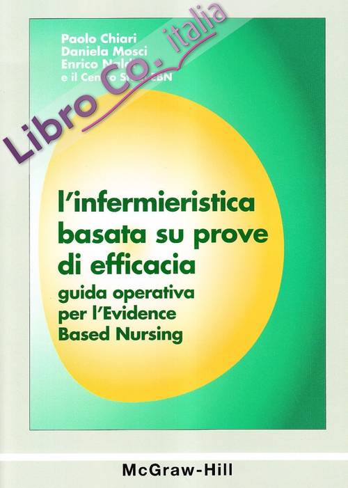 L'infermieristica basata su prove di efficacia. Guida operativa per l'Evidence Based Nursing