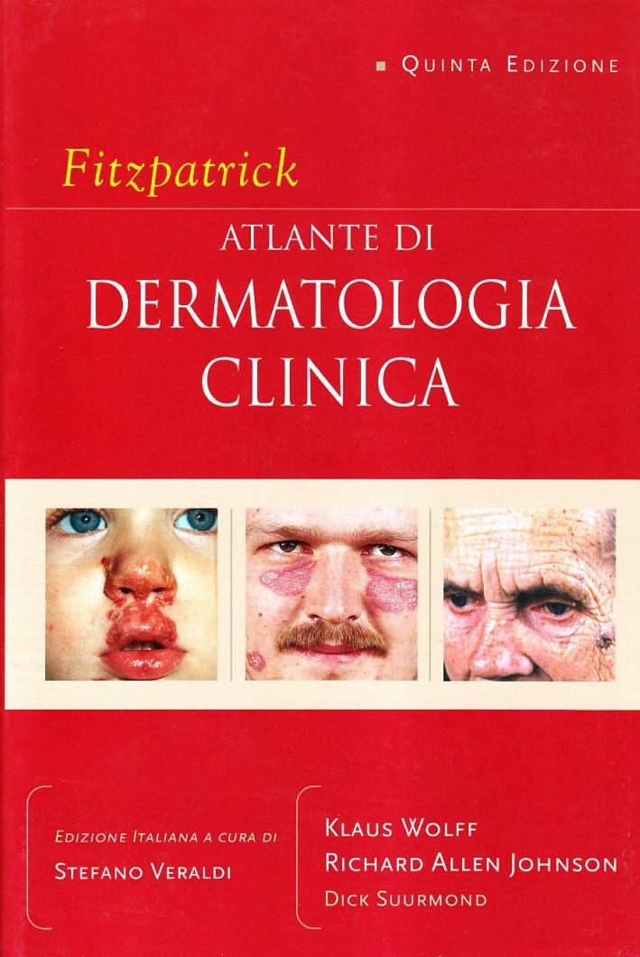 Fitzpatrick. Atlante di dermatologia clinica