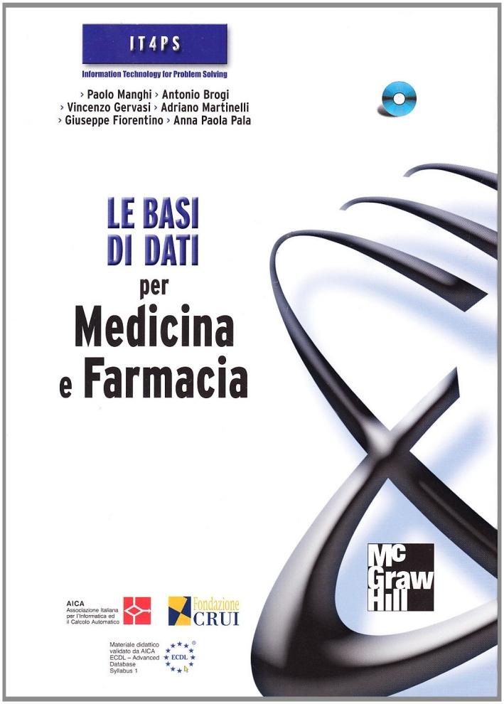 Le basi di dati per medicina e farmacia. Con CD-ROM