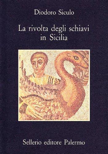 La rivolta degli schiavi in Sicilia.