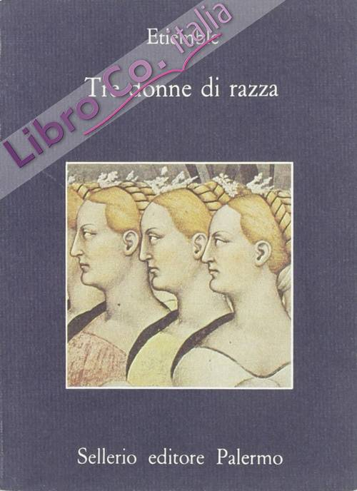 Tre donne di razza