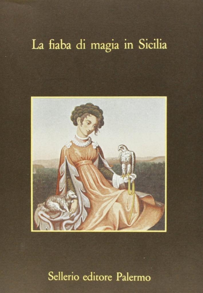La fiaba di magia in Sicilia.