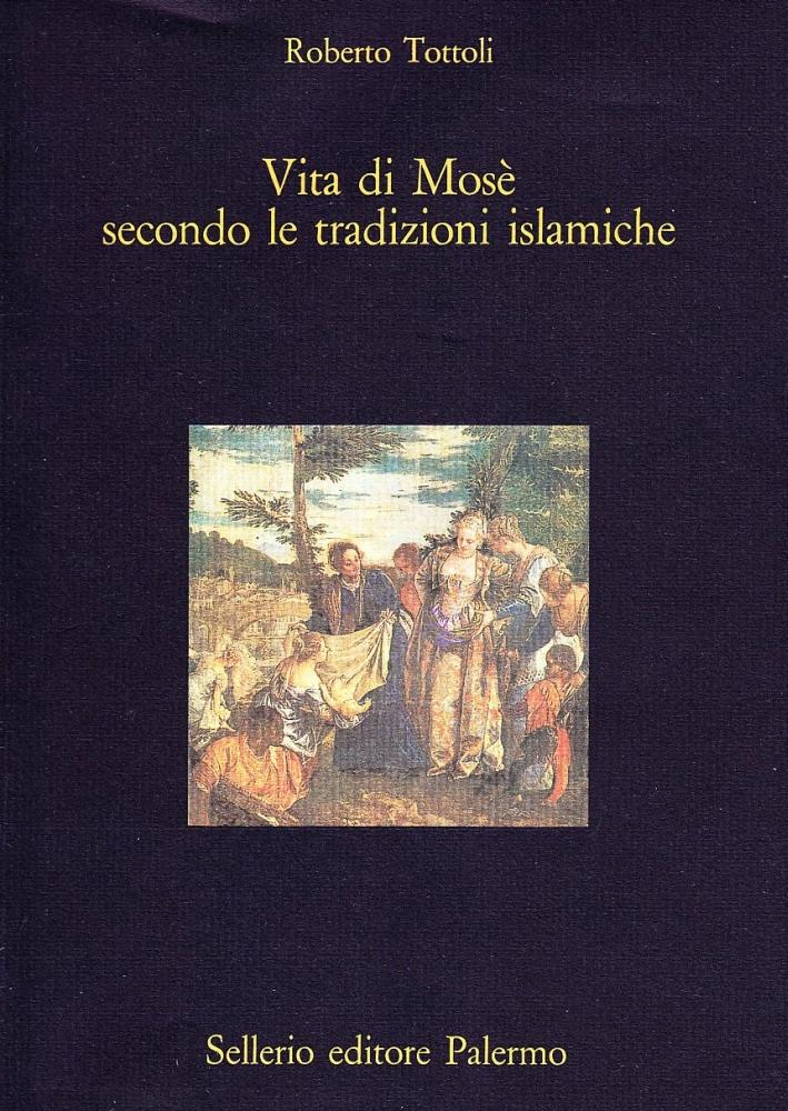Vita di Mosè secondo le tradizioni islamiche