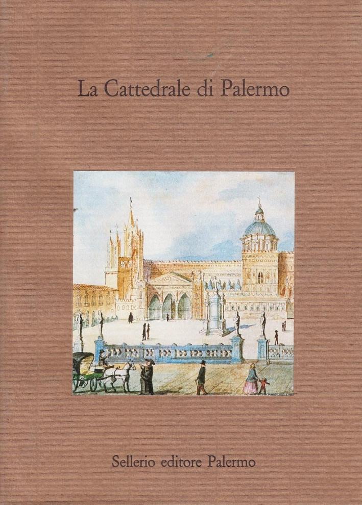 La cattedrale di Palermo. Studi per l'8º centenario dalla fondazione
