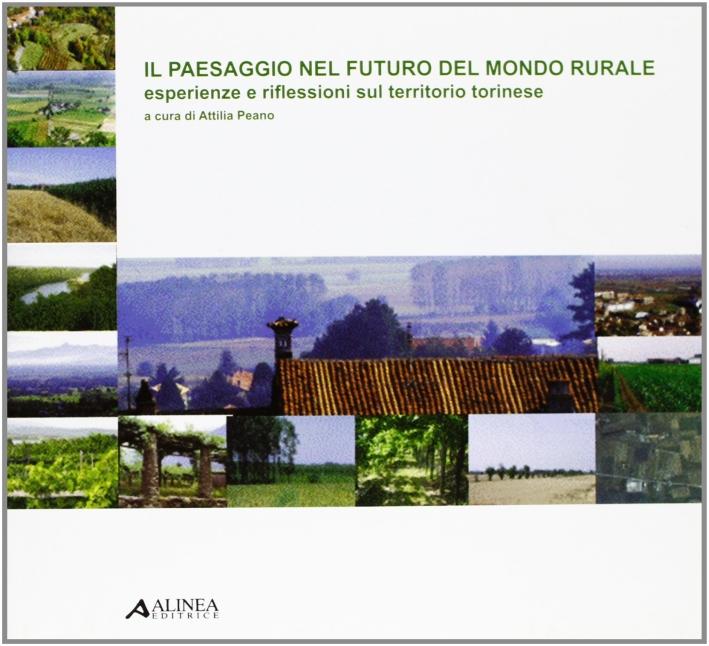 Il paesaggio nel futuro del mondo rurale