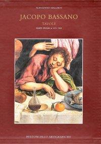 Jacopo Bassano. Vol. 2: Jacopo Bassano. Tavole (1531-1568)